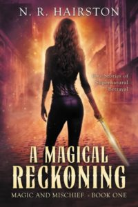 A Magical Reckoning N. R. Hairston