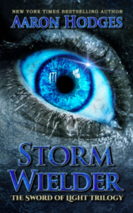 Storm Wielder The Sword of Light Trilogy Aaron Hodges