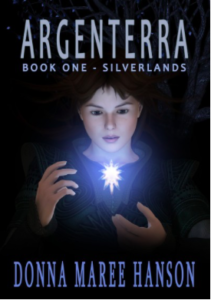 Argenterra Book One Silverlands Donna Maree Hanson