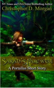 Christopher D. Morgan Sarah's Farewell A Portallas Short Story