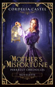Mother's Misfortune Cordelia Castel