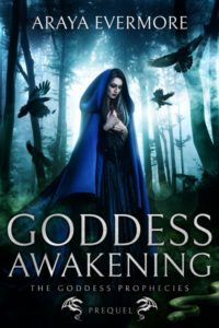 Goddess Awakening Araya Evermore