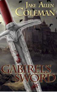 Jake Allen Coleman Gabriel's Sword