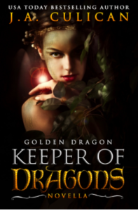 J.A. Culican Golden Dragon Keeper of Dragons Novella