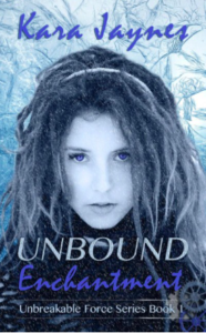 Kara Jaynes Unbound Enchantment