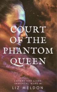 Liz Meldon Court of the Phantom Queen