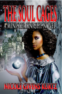 The Soul Cages A Minister Knight Novel Nicole Givens Kurtz