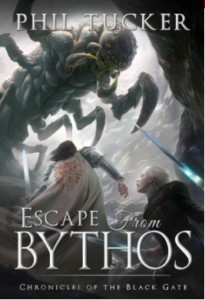 Phil Tucker Escape from Bythos