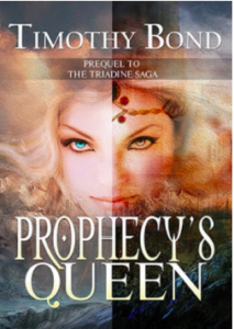 Timothy Bond Prophecy's Queen