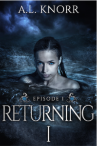 Returning Episode One A.L. Knorr