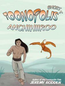 Toonopolis Anchihiroo Jeremy Rodden