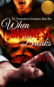 When Darkness Breaks Brianna West