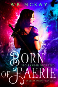 Born of Faerie WB McKay