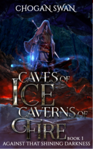 Chogan Swan Caves of Ice Caverns of Fire