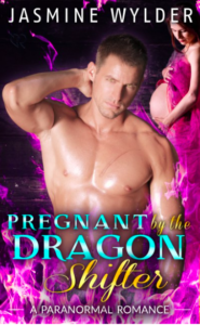 Jasmine Wylder Pregnant by the Dragon Shifter