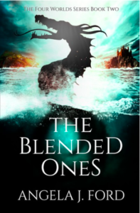 The Blended Ones Angela J. Ford