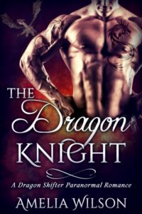 The Dragon Knight Amelia Wilson